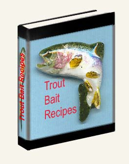 homemade trout bait recipes ebook picture and link